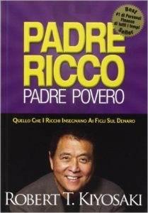 Padre Ricco, Padre povero - Robert T. Kiyosaki - libro - stefanocaron.it