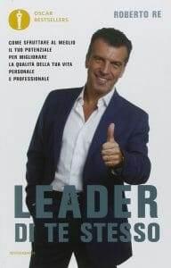 Libro - Leader di te stesso - roberto re - stefanocaron.it