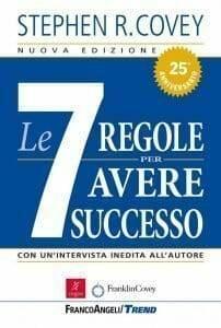 le 7 regole per avere successo - migliori libri di business e crescita personale